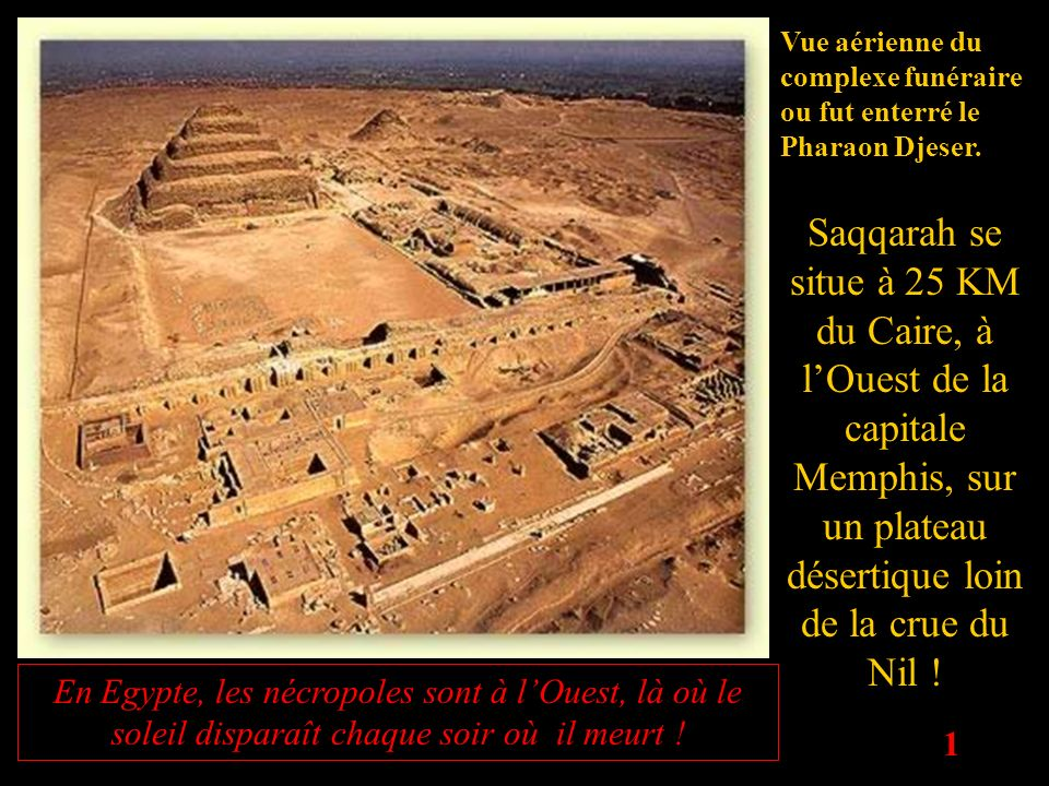 Vue aérienne du complexe funéraire ou fut enterré le Pharaon Djeser.
