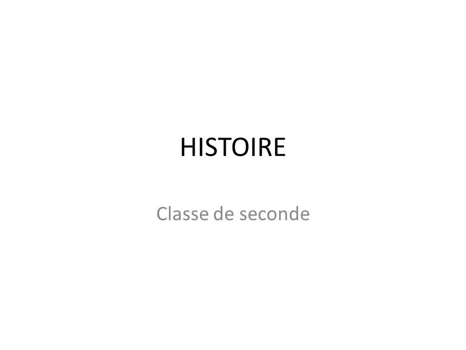 HISTOIRE Classe de seconde
