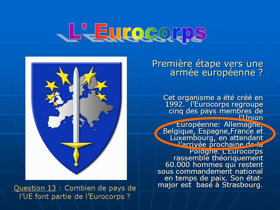 Question 13 : Combien de pays de l'UE font partie de l'Eurocorps