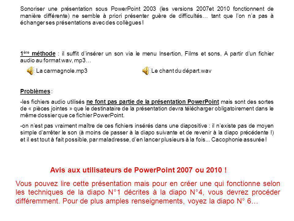 Avis aux utilisateurs de PowerPoint 2007 ou 2010 !