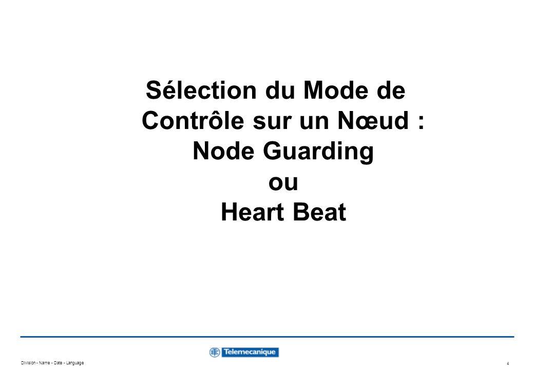 Sélection du Mode de Contrôle sur un Nœud : Node Guarding ou Heart Beat