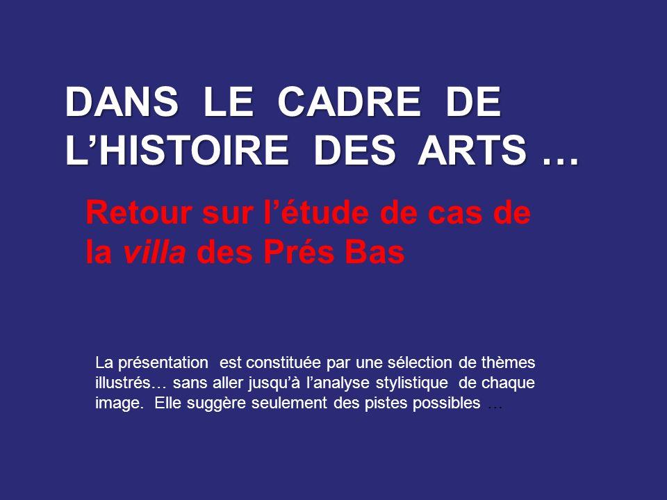 DANS LE CADRE DE L'HISTOIRE DES ARTS …