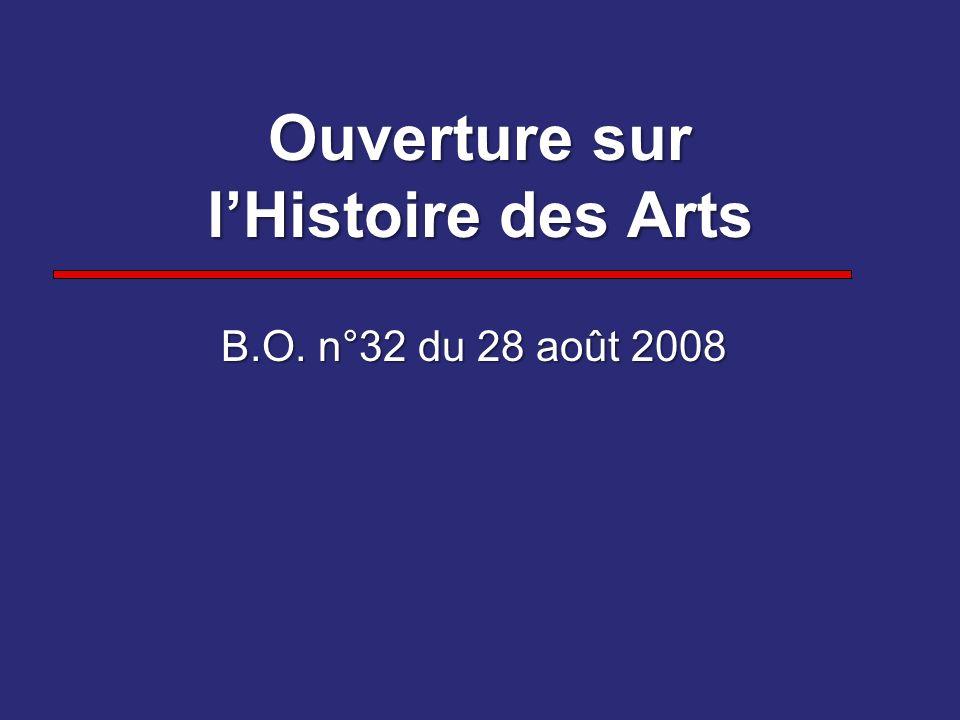 Ouverture sur l'Histoire des Arts