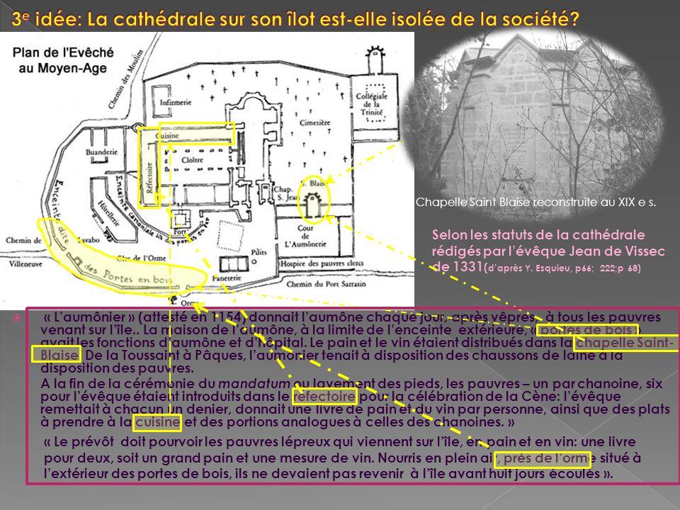 3e idée: La cathédrale sur son îlot est-elle isolée de la société