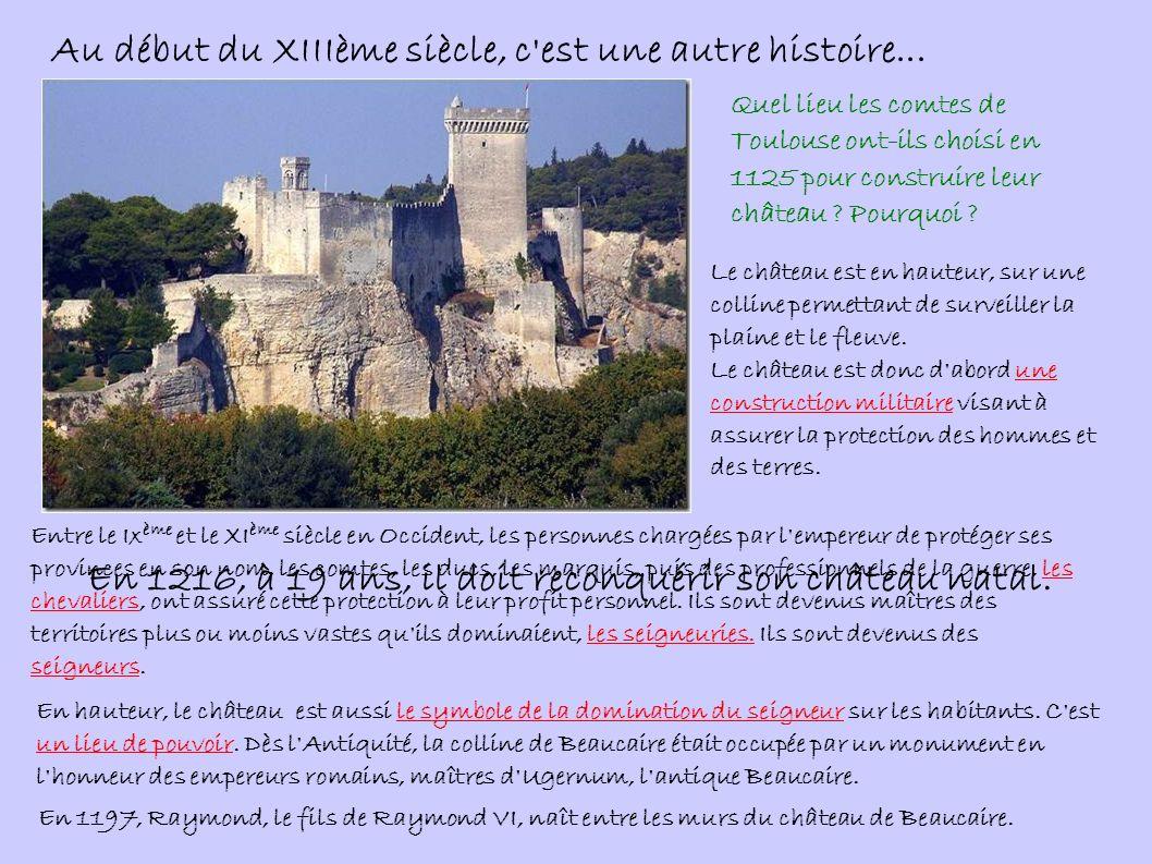 En 1216, à 19 ans, il doit reconquérir son château natal.