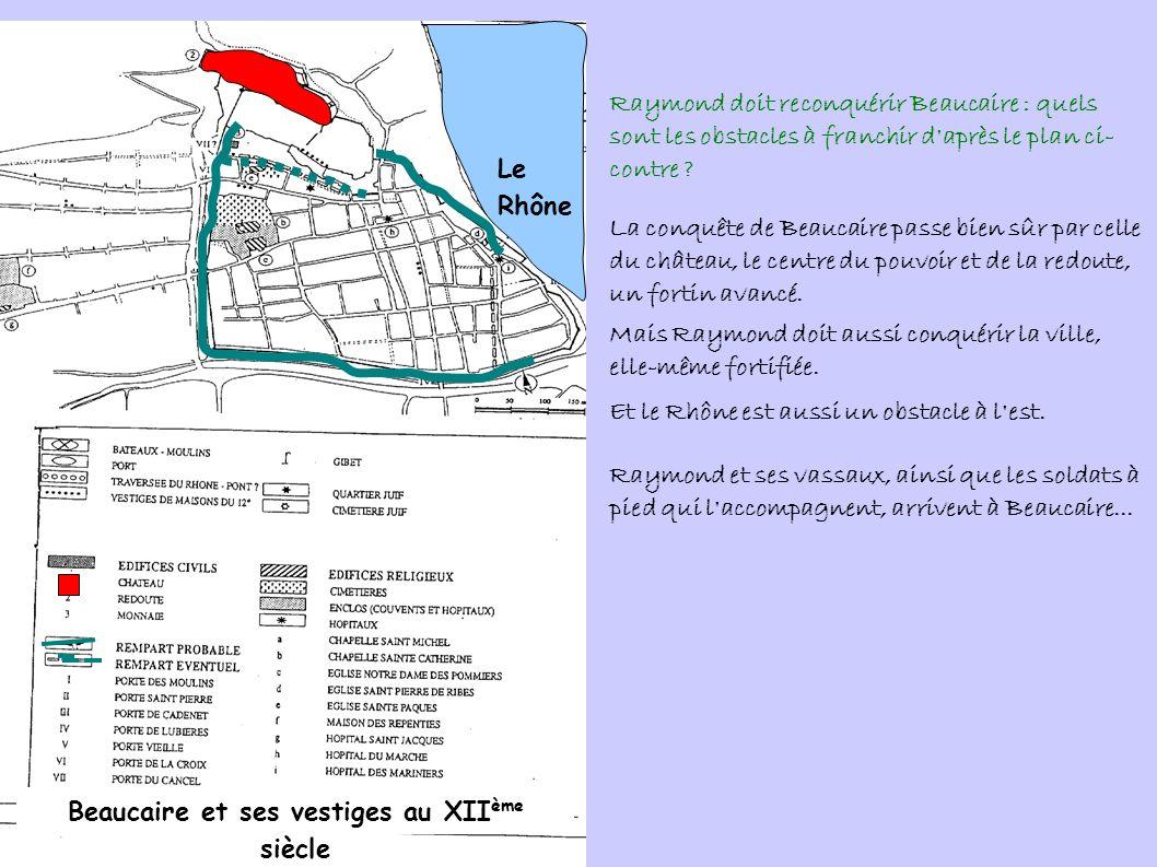 Beaucaire et ses vestiges au XIIème siècle