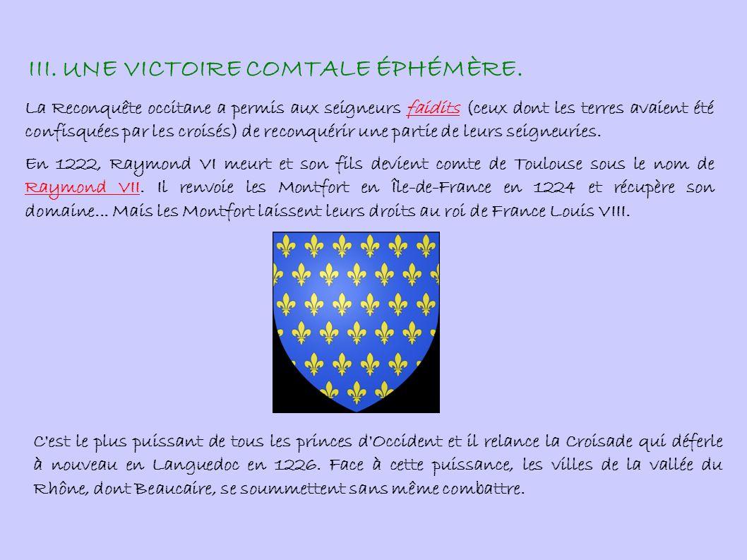 III. UNE VICTOIRE COMTALE ÉPHÉMÈRE.