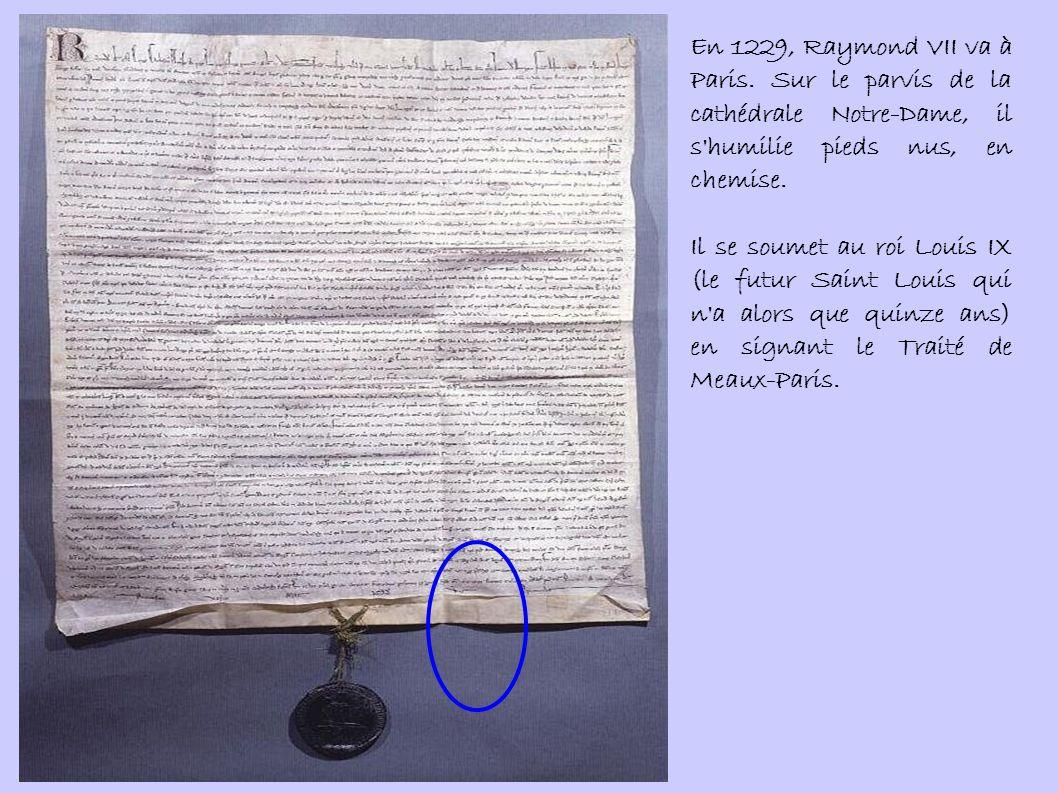 En 1229, Raymond VII va à Paris