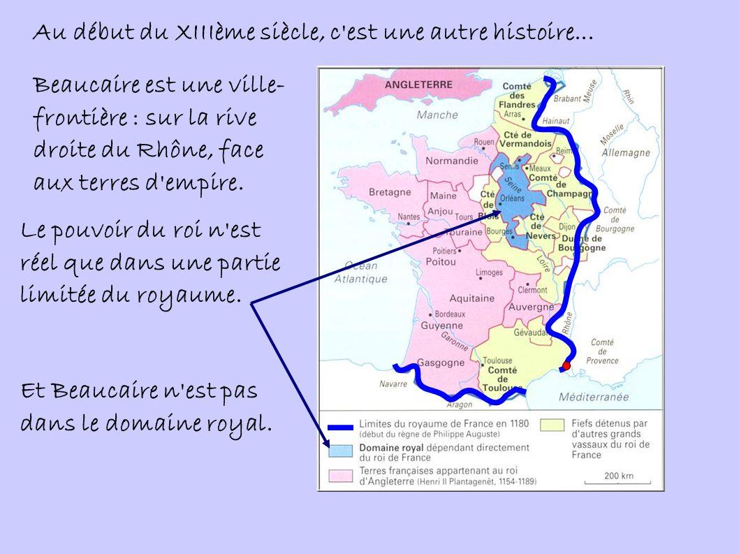 Au début du XIIIème siècle, c est une autre histoire...