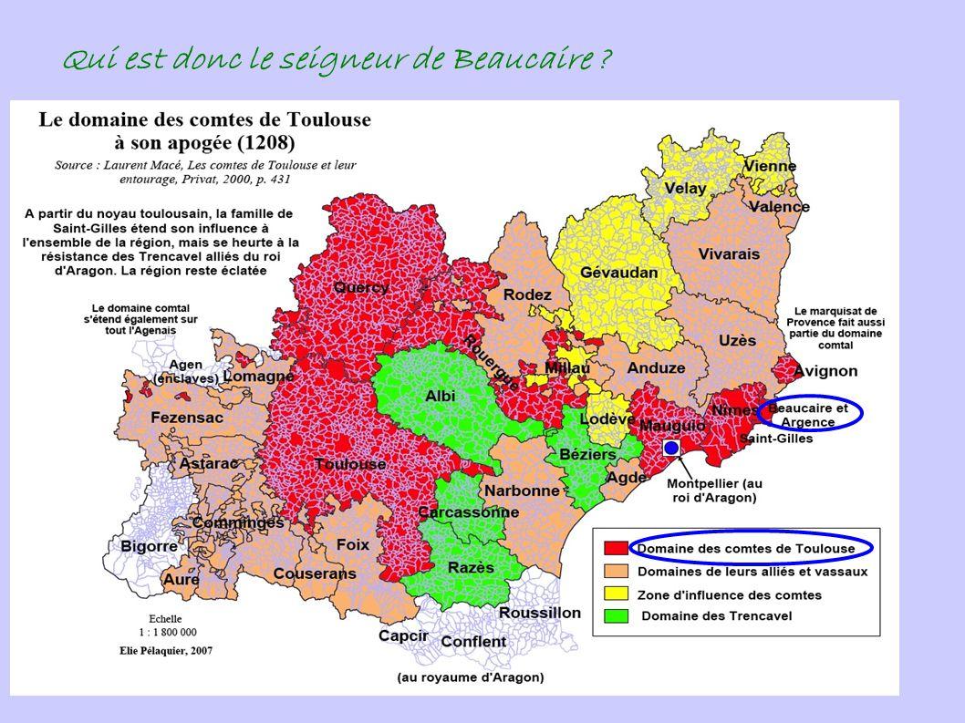 Qui est donc le seigneur de Beaucaire