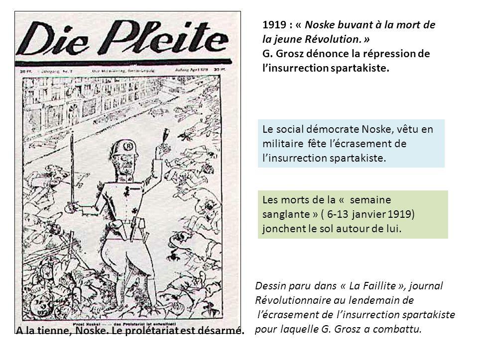 1919 : « Noske buvant à la mort de la jeune Révolution. »