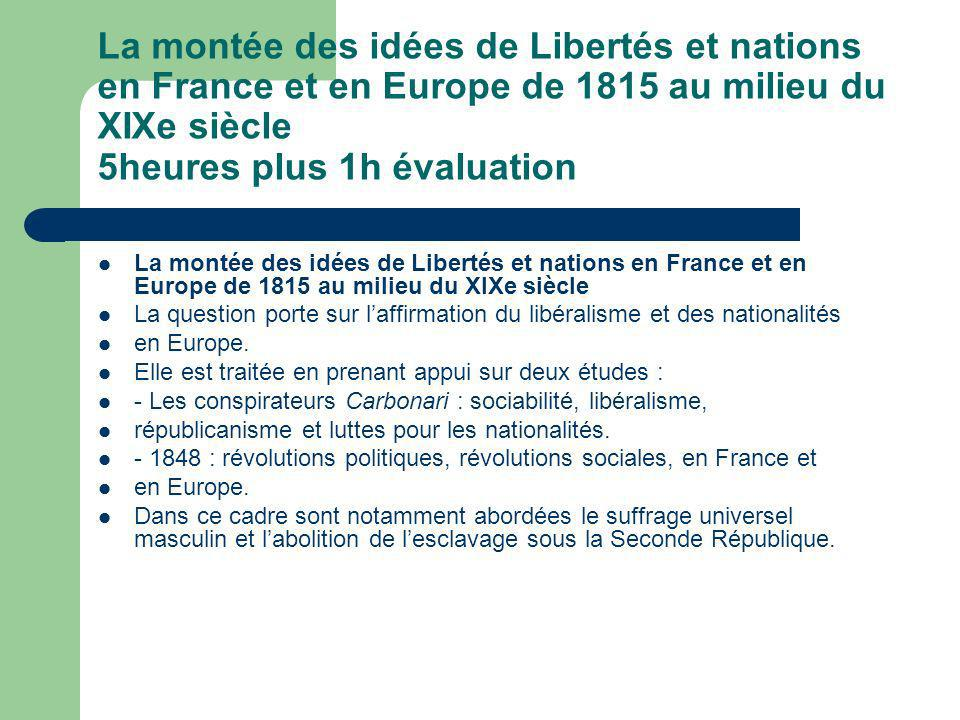 La montée des idées de Libertés et nations en France et en Europe de 1815 au milieu du XIXe siècle 5heures plus 1h évaluation