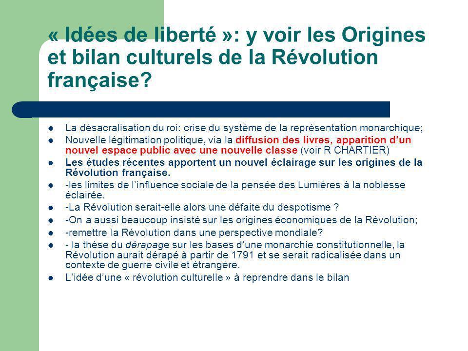 « Idées de liberté »: y voir les Origines et bilan culturels de la Révolution française