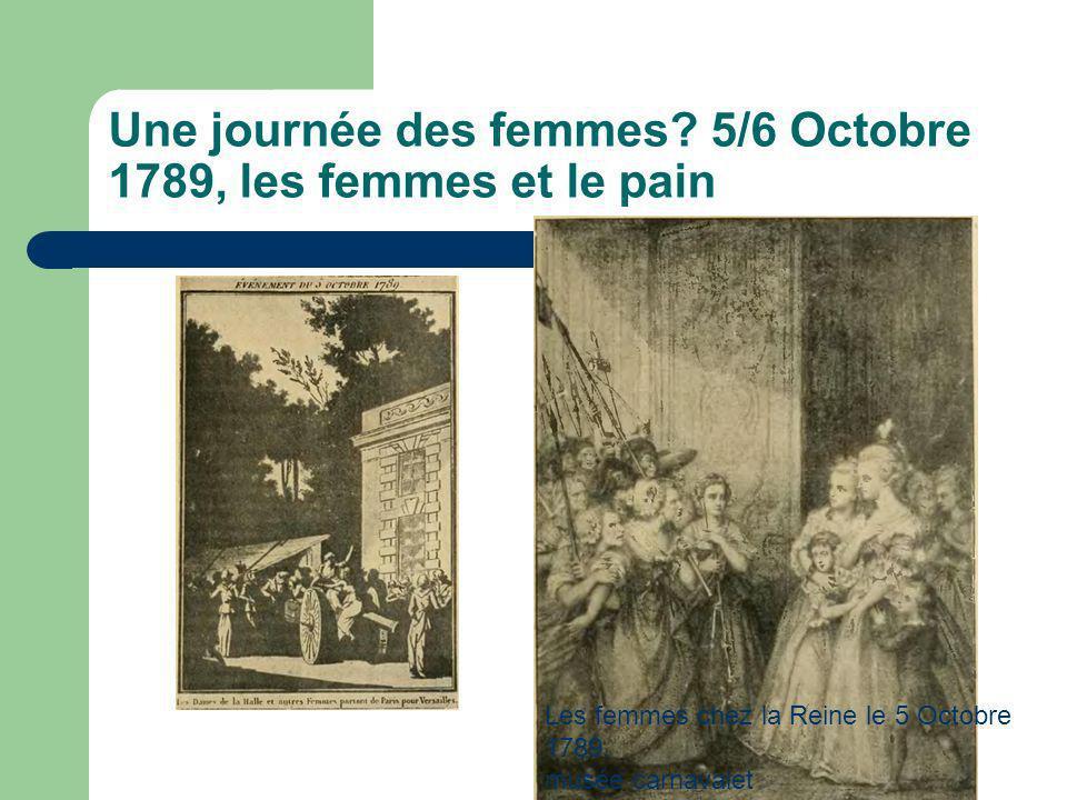 Une journée des femmes 5/6 Octobre 1789, les femmes et le pain