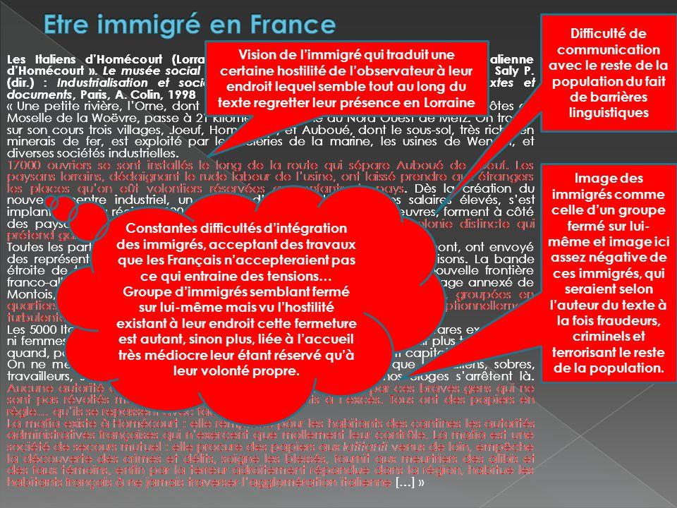 Etre immigré en France Difficulté de communication avec le reste de la population du fait de barrières linguistiques.
