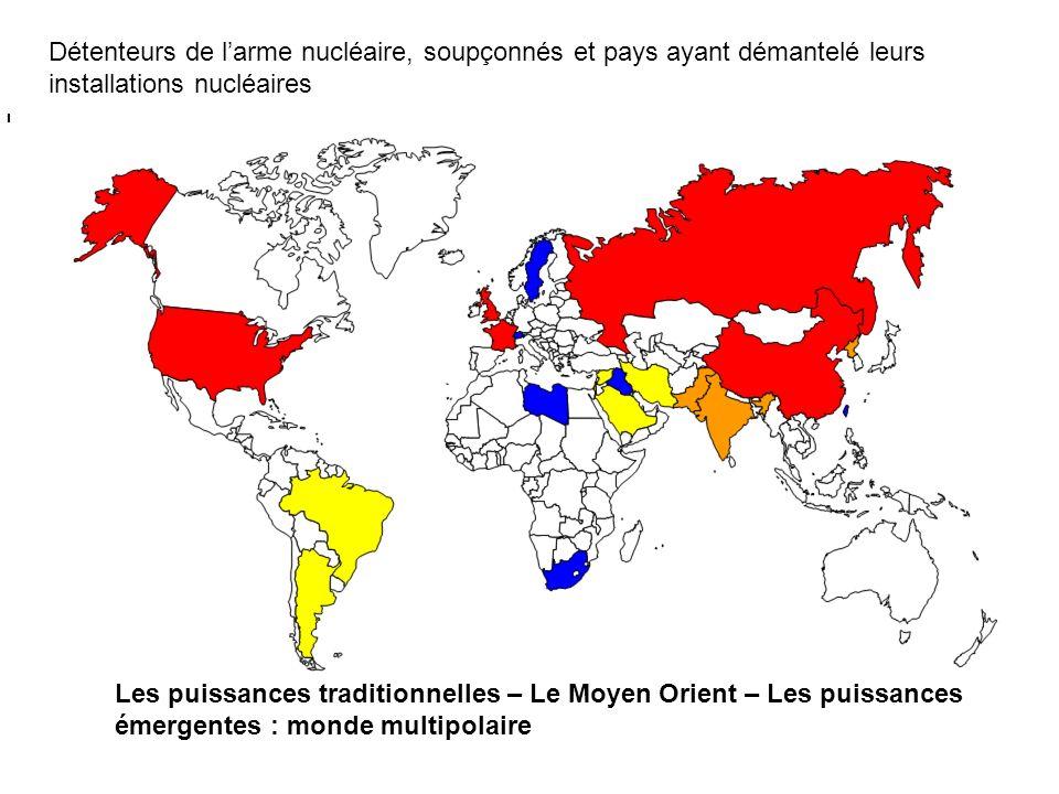 Détenteurs de l'arme nucléaire, soupçonnés et pays ayant démantelé leurs installations nucléaires