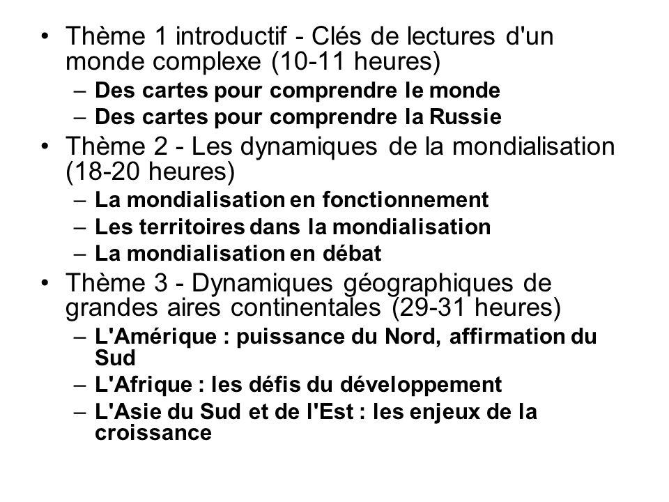 Thème 2 - Les dynamiques de la mondialisation (18-20 heures)