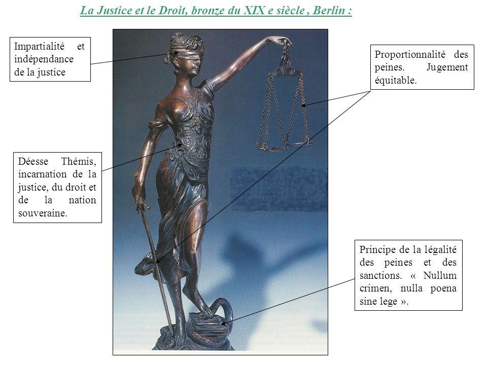 La Justice et le Droit, bronze du XIX e siècle , Berlin :