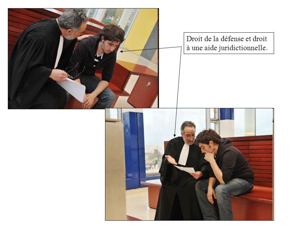 Droit de la défense et droit à une aide juridictionnelle.