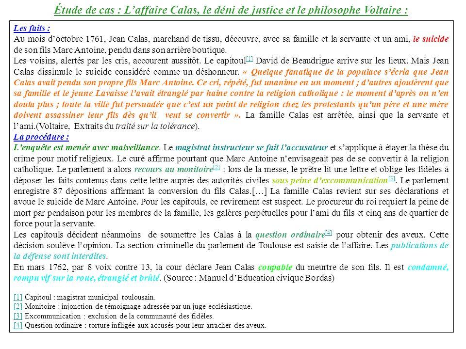 Étude de cas : L'affaire Calas, le déni de justice et le philosophe Voltaire :