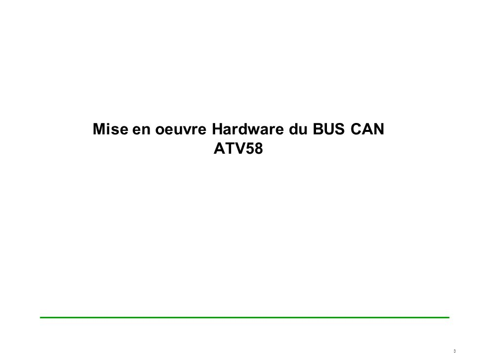 Mise en oeuvre Hardware du BUS CAN ATV58