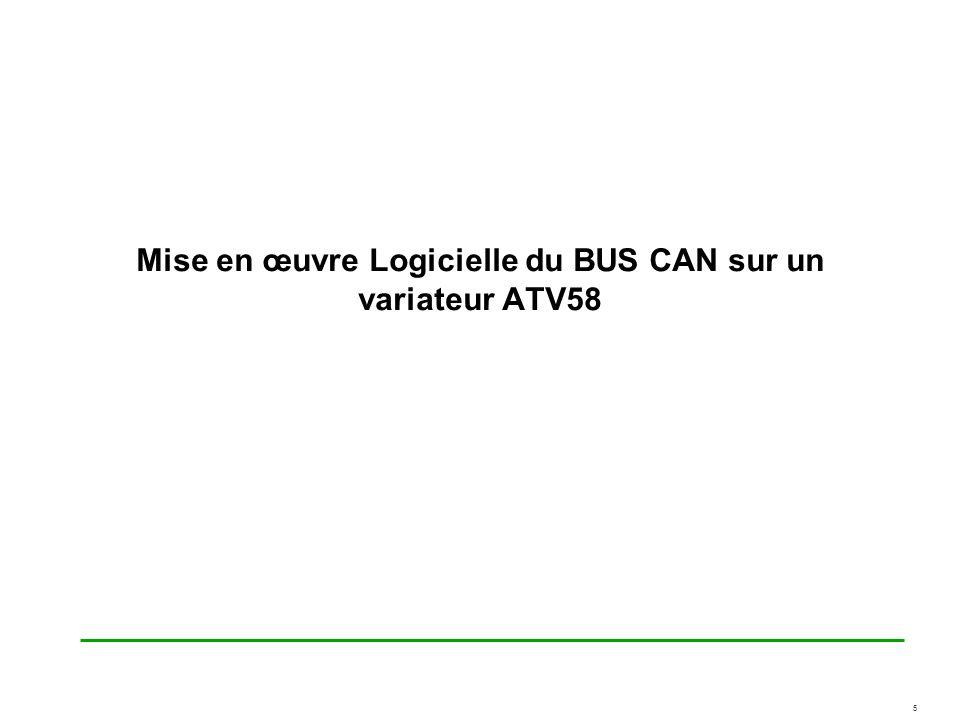 Mise en œuvre Logicielle du BUS CAN sur un variateur ATV58