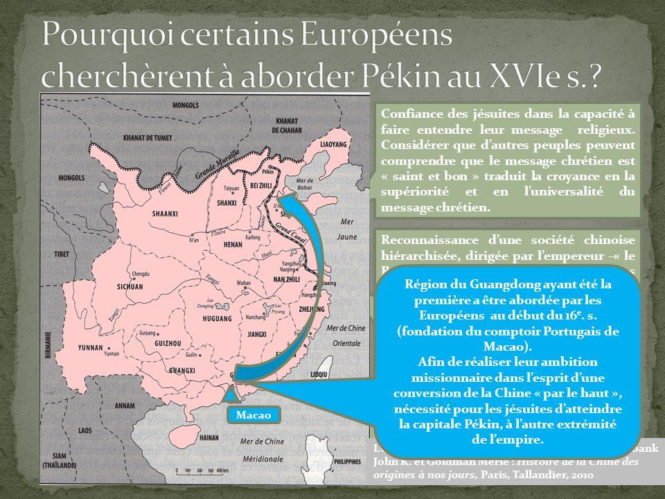 Pourquoi certains Européens cherchèrent à aborder Pékin au XVIe s.
