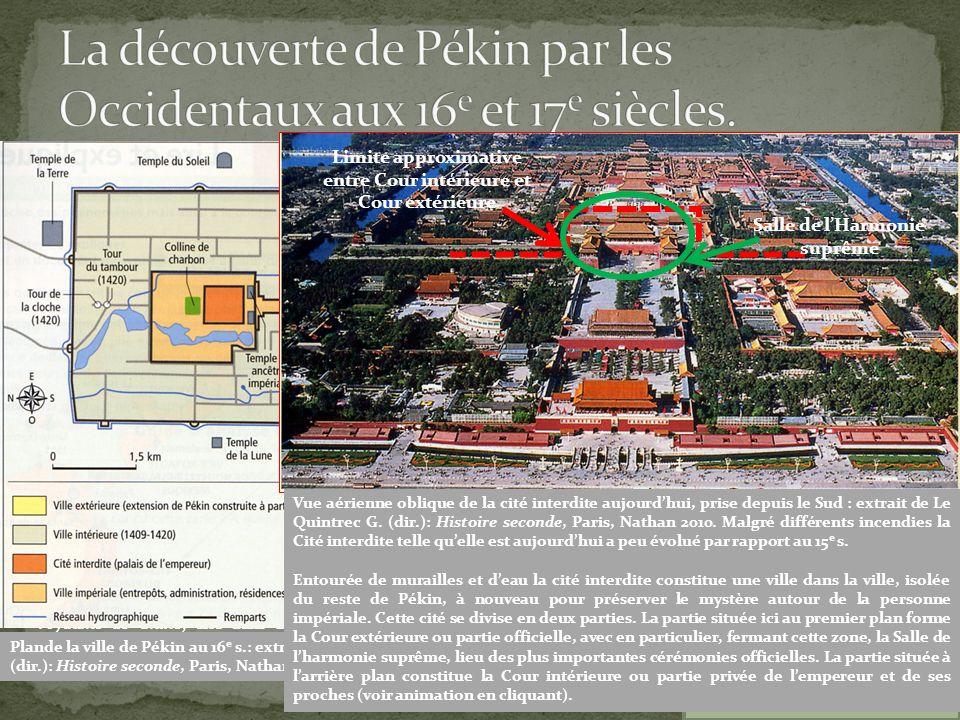 La découverte de Pékin par les Occidentaux aux 16e et 17e siècles.