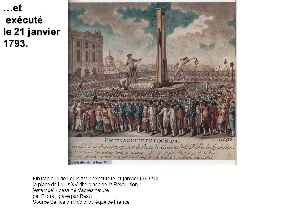 …et exécuté. le 21 janvier. 1793.
