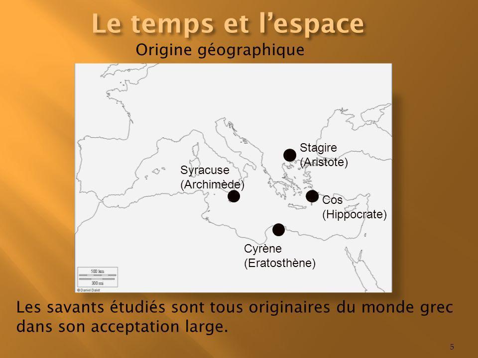 Le temps et l'espace Origine géographique