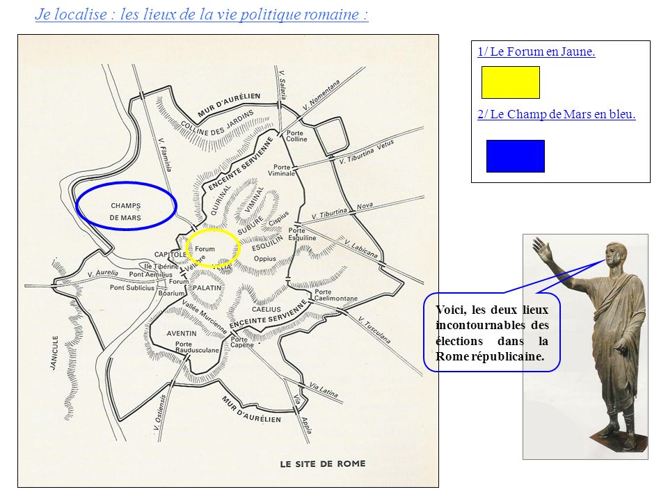 Je localise : les lieux de la vie politique romaine :