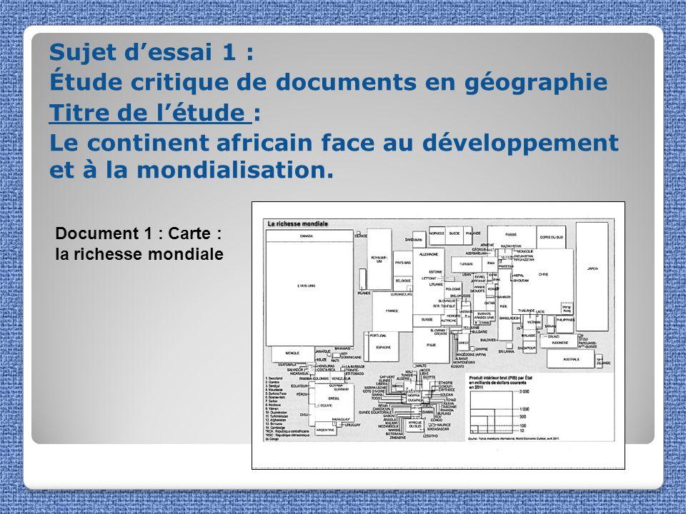 Sujet d'essai 1 : Étude critique de documents en géographie Titre de l'étude : Le continent africain face au développement et à la mondialisation.