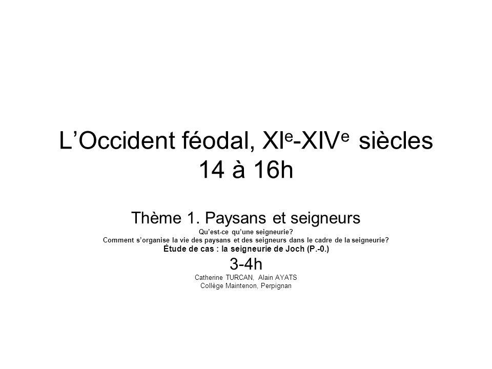 L'Occident féodal, XIe-XIVe siècles 14 à 16h