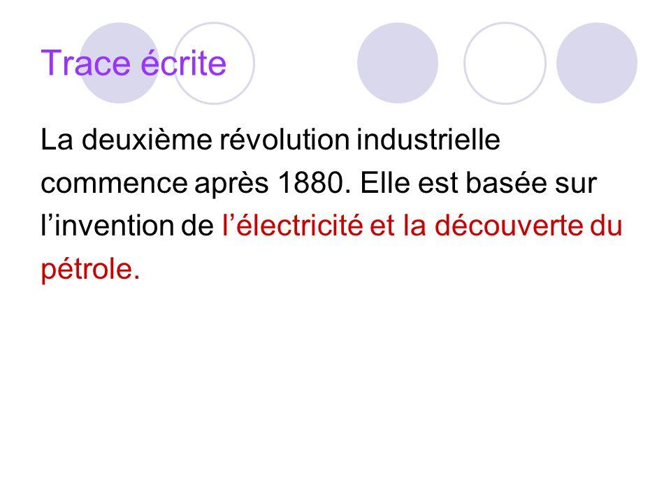 Trace écrite La deuxième révolution industrielle