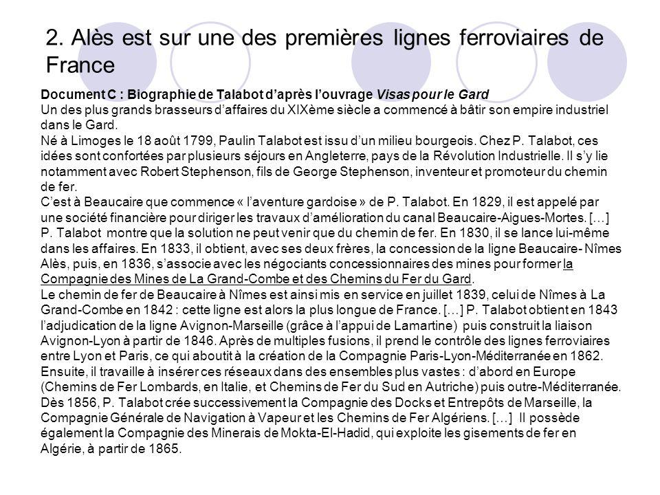2. Alès est sur une des premières lignes ferroviaires de France