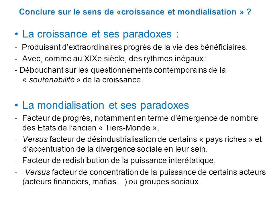 Conclure sur le sens de «croissance et mondialisation »