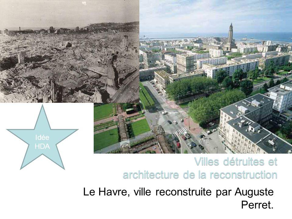 Villes détruites et architecture de la reconstruction