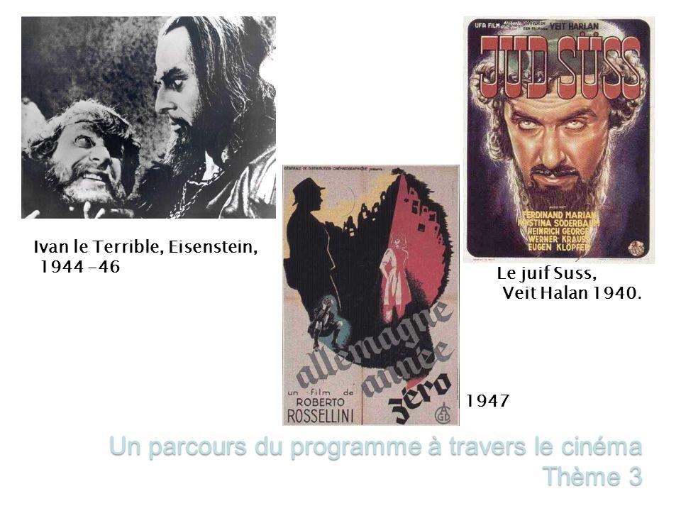 Un parcours du programme à travers le cinéma Thème 3