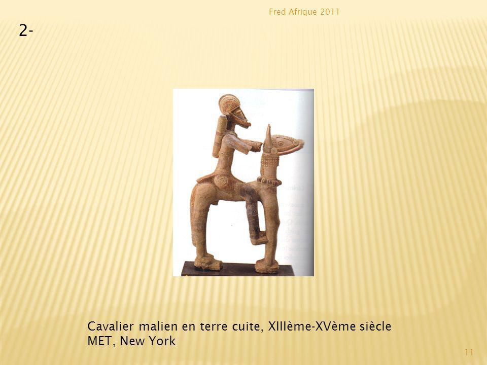 2- Cavalier malien en terre cuite, XIIIème-XVème siècle MET, New York