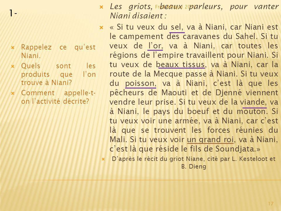 D'après le récit du griot Niane, cité par L. Kesteloot et B. Dieng