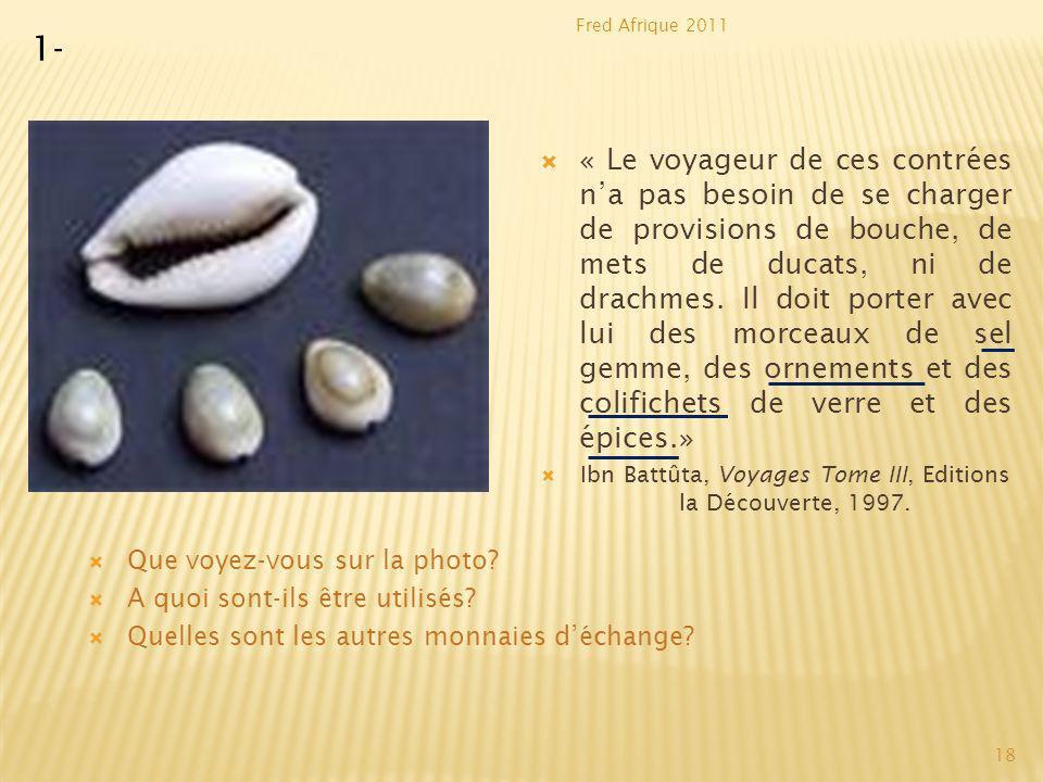 Ibn Battûta, Voyages Tome III, Editions la Découverte, 1997.