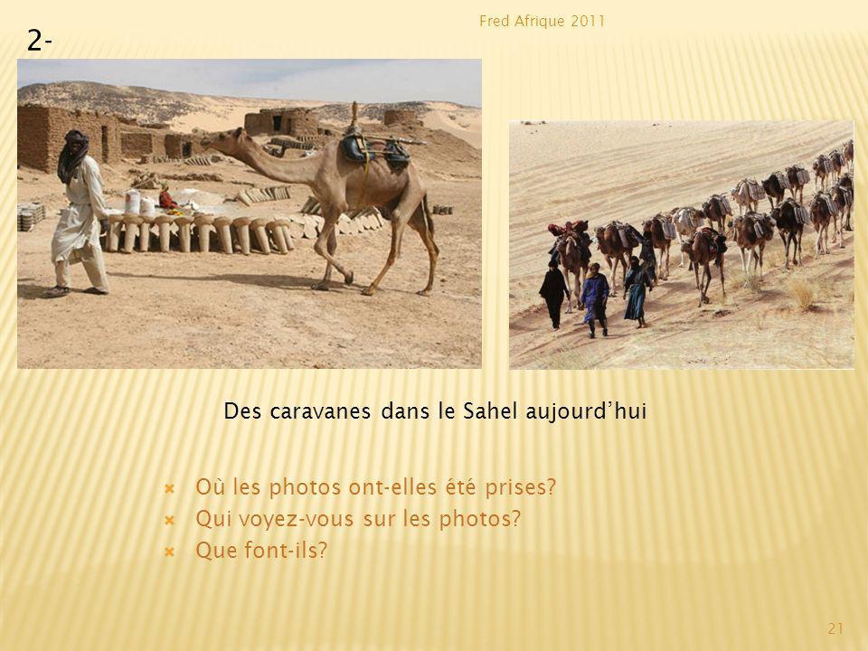 Des caravanes dans le Sahel aujourd'hui