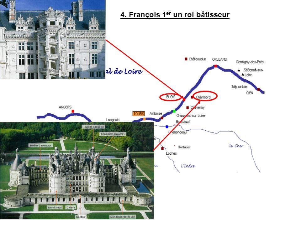 4. François 1er un roi bâtisseur