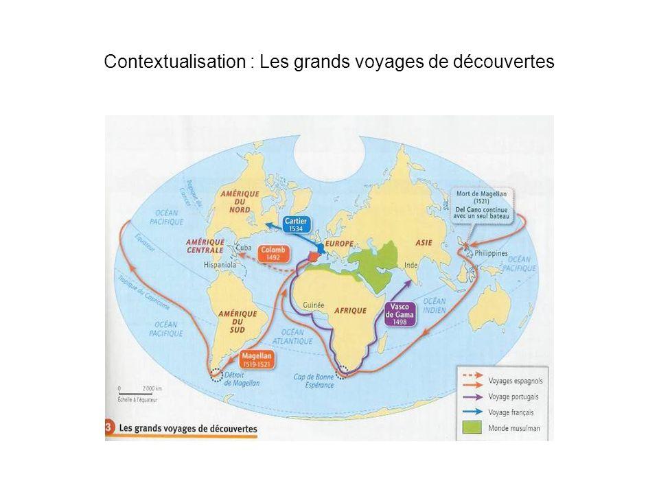 Contextualisation : Les grands voyages de découvertes