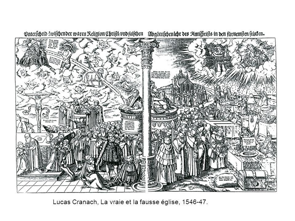 Lucas Cranach, La vraie et la fausse église, 1546-47.