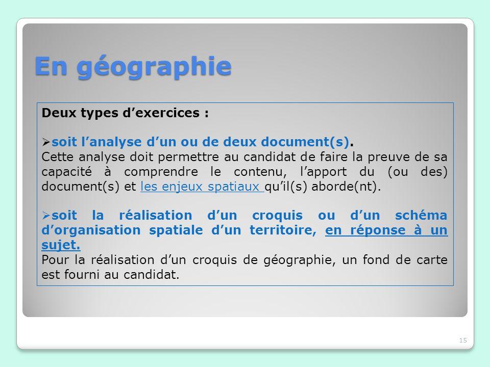 En géographie Deux types d'exercices :