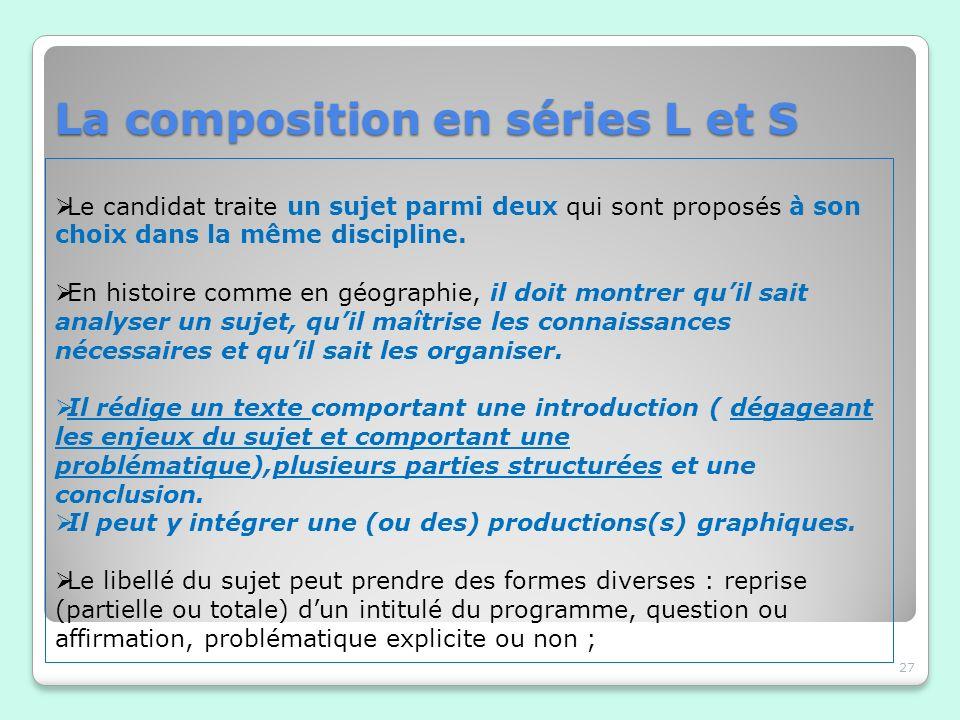 La composition en séries L et S