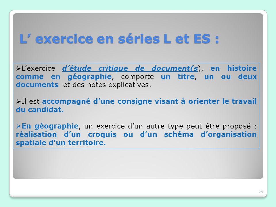 L' exercice en séries L et ES :