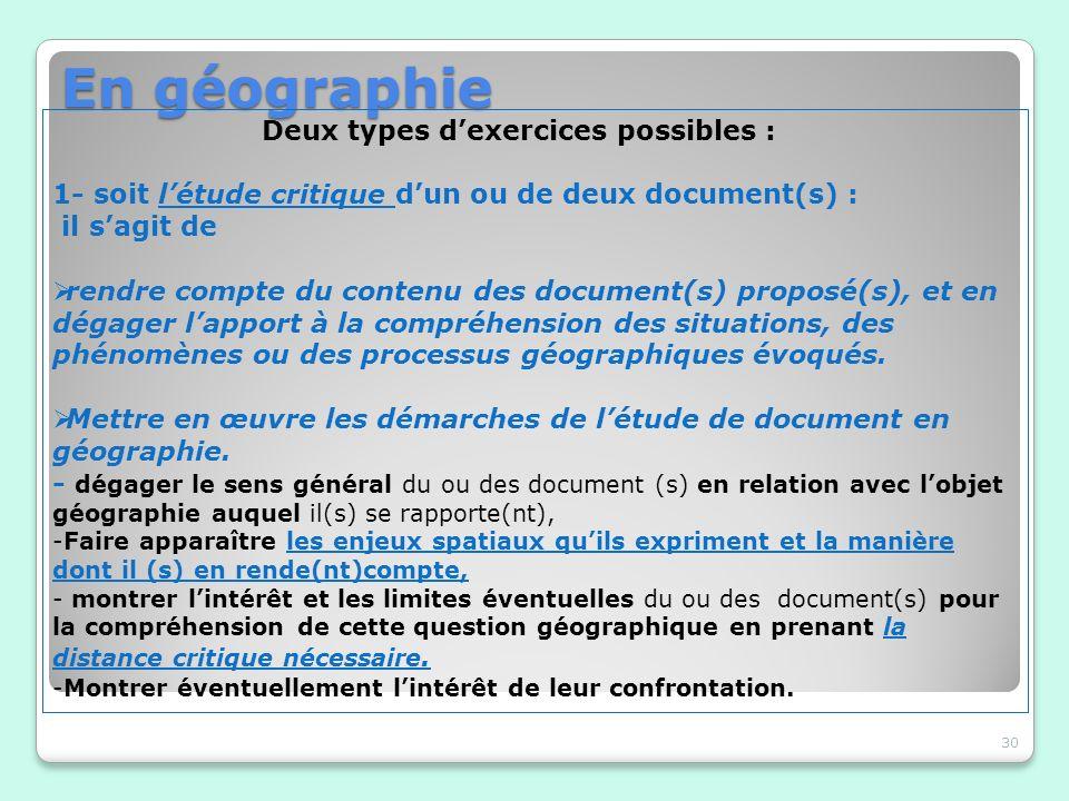 En géographie Deux types d'exercices possibles :
