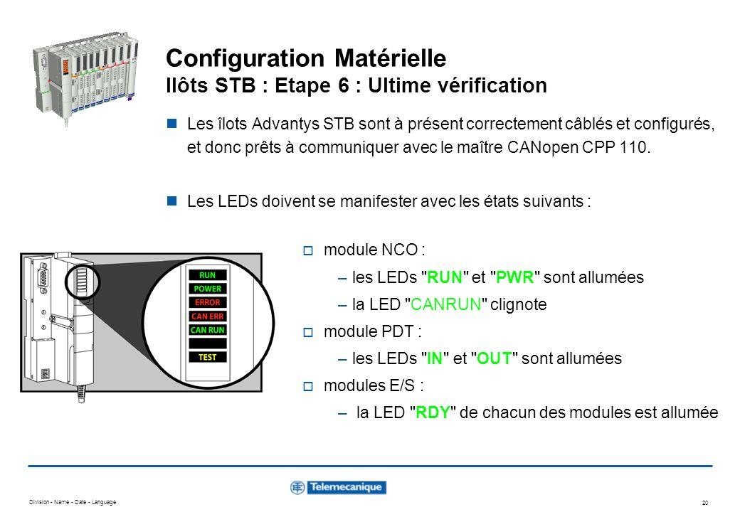 Configuration Matérielle Ilôts STB : Etape 6 : Ultime vérification